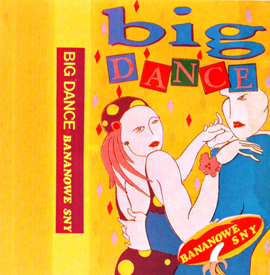 Bananowe Sny - Big Dance